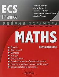Maths ECS 1ère Année Conforme au Programme 2013