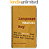 Language Master Key: How to Unlock Your Brain's Ability to Learn Any Language