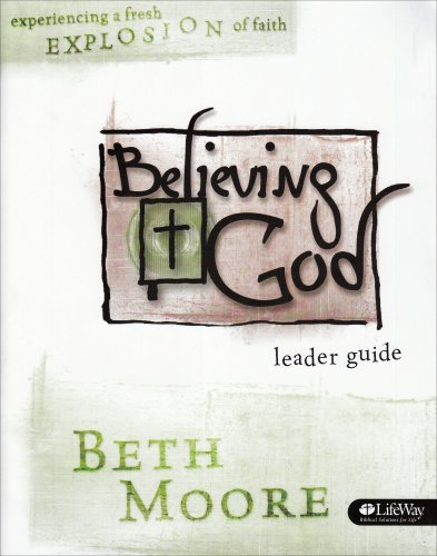 Believing God Leader Guide Beth Moore 9780633096649