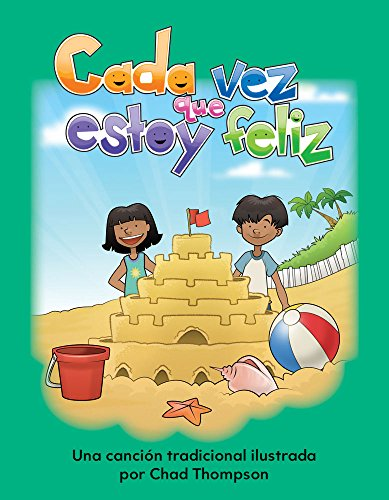 Teacher Created Materials - Early Childhood Themes: Cada vez que estoy feliz (If You're Happy and You Know It) - - Grade 2 (Literacy, Language and Learning) (Spanish Edition)