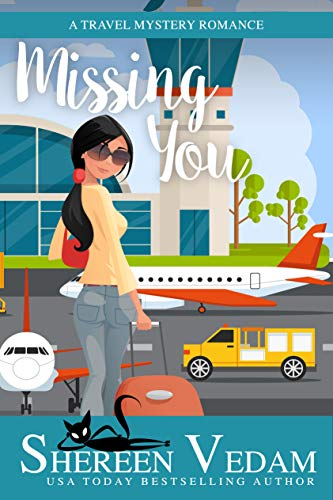 Missing You: A Travel Mystery Romance (Harrington Bay Mysteries Book 2) by [Vedam, Shereen]