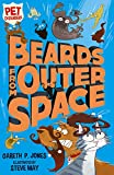 Beards from Outer Space (Pet Defenders)