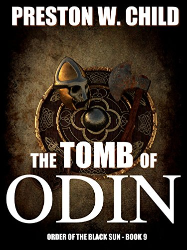 Tomb of odin order of the black sun series book 9 kindle edition tomb of odin order of the black sun series book 9 by child fandeluxe Image collections