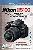 Nikon D5100 Multimedia Workshop, Lark Books Staff, 1454701331
