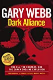 Front cover for the book Dark Alliance: The CIA, the Contras, and the Crack Cocaine Explosion by Gary Webb