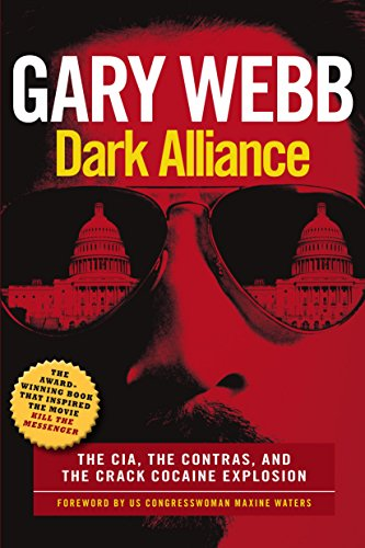Dark Alliance: The CIA, the Contras, and the Cocaine Explosion cover