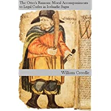 The Otter's Ransom: Moral Accompaniments to Legal Codes in the Icelandic Sagas