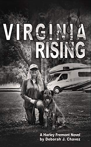 Virginia Rising: A Harley Fremont Novel by [Chavez, Deborah]