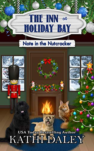 The Inn at Holiday Bay: Note in the Nutcracker by [Daley, Kathi]