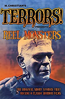 Reel Monsters [Annotated] by [Bixby, Jerome; Fairman, Paul W.; Stevenson, Robert Louis; Jacobs, W.W.; Robins, Todsrman,]