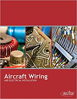 Excellent Aircraft Wiring Electrical Installation Avotek 9781933189079 Wiring Cloud Hisonuggs Outletorg