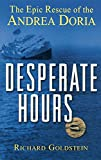 Desperate Hours, Richard Goldstein, 047138934X