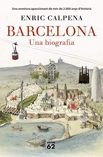 Barcelona. Una biografia (Rústica) (Llibres a l'Abast) por Enric Calpena