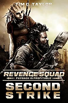 Second Strike (Revenge Squad Book 2) by [Taylor, Tim C.]