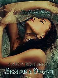 Skylar's Dream (The Dream Series Book 1)