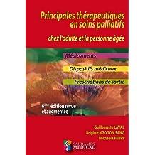 Principales Thérapeutiques En Soins Palliatifs 6e Éd.