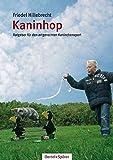 Kaninhop: Ratgeber für den artgerechten Kaninchensport