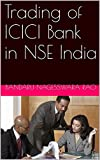 Trading of ICICI Bank in NSE India offers