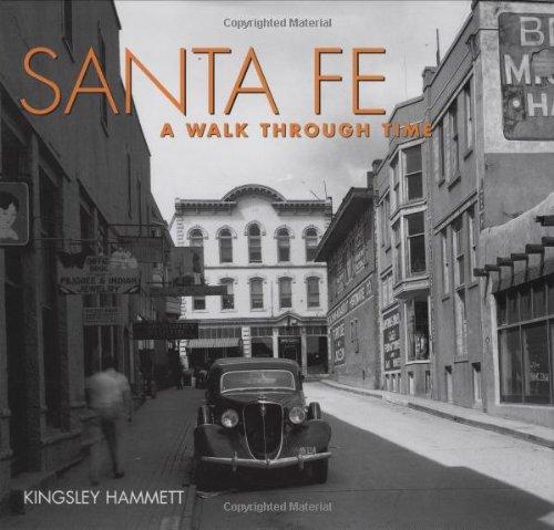 Santa Fe: A Walk Through Time