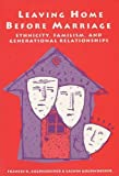 img - for Leaving Home Before Marriage: Ethnicity, Familism, And Generational Relationships (Life Course Studies) by Frances Goldscheider (1993-06-01) book / textbook / text book