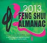 2013 Feng Shui Almanac