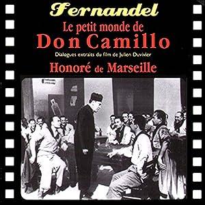 Le petit monde de Don Camillo / Honoré de Marseille Performance