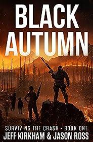 Black Autumn: Surviving the Crash (The Black Autumn Series Book 1)