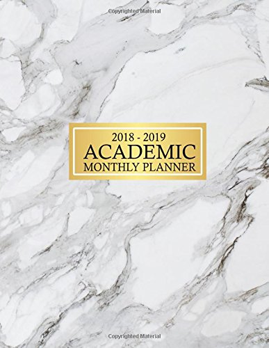 Download 2018-2019 Academic Monthly Planner: 12 Months Planner July 2018 to June 2019, Academic Year Monthly Planner, Planner 2018 2019, Monthly Planning, ... White Grey Marble Cover, 8.5 x 11 Inches pdf epub