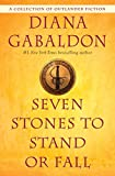 img - for Seven Stones to Stand or Fall: A Collection of Outlander Fiction book / textbook / text book