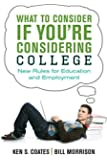What to Consider If You're Considering College: New Rules for Education and Employment