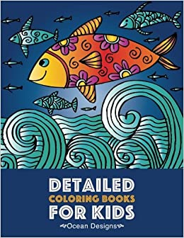 Detailed Coloring Books For Kids Ocean Designs Advanced