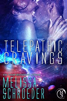 Telepathic Cravings by [Schroeder, Melissa]