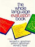 img - for The Whole Language Evaluation Book book / textbook / text book