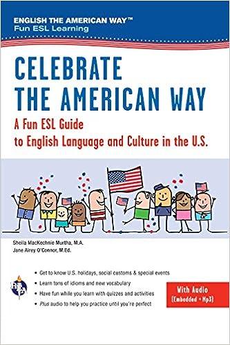 Amazon.com: Celebrate the American Way: A Fun ESL Guide to ...