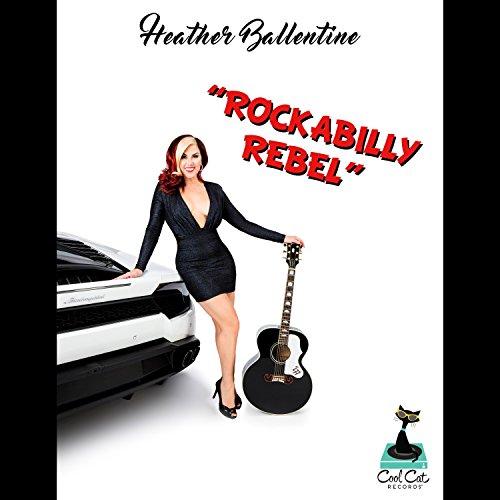 rockabilly rebel heather ballentine mp3. Black Bedroom Furniture Sets. Home Design Ideas