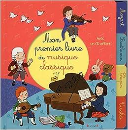 Mon Premier Livre De Musique Classique Cd Audio French