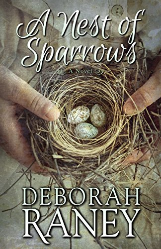A Nest of Sparrows by [Raney, Deborah]
