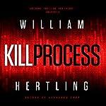 Kill Process | William Hertling
