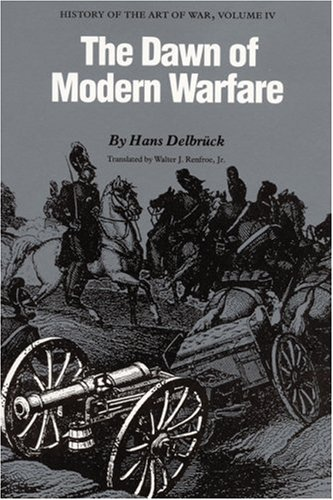 history-of-the-art-of-war-vol-4-the-dawn-of-modern-warfare