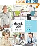 Design It, Knit It: Secrets from the...