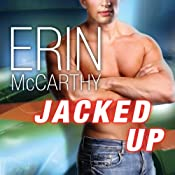 Jacked Up: Fast Track Series, Book 6 | Erin McCarthy