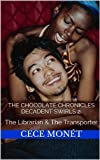 Decadent Swirls 2 - The Librarian & The Transporter: The Chocolate Chronicles Volume 4.5