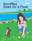 Scruffles Goes for A Float, Heather Vines, 1439240302