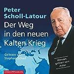 Der Weg in den neuen Kalten Krieg | Peter Scholl-Latour