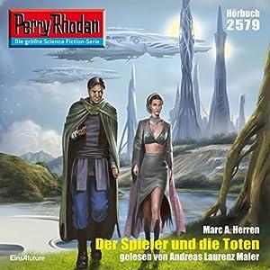 Der Spieler und die Toten (Perry Rhodan 2579) Hörbuch