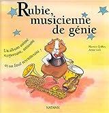 Rubie, musicienne de génie