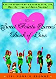 The Sweet Potato Queens' Book of Love, Jill Conner Browne, 0609804138