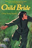 Child Bride, Ching Yeung Russell, 1590780248