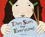 Dim Sum Means Little Dishes, Grace Lin, 0375910824