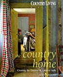"""""""Country Living"""": The Country Home"""